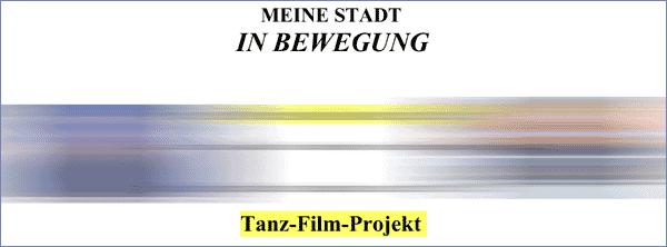 MEINE STADT IN BEWEGUNG Im Haus der Jugend startet ein neues Tanz-Film-Projekt